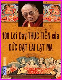 108 Lời Dạy Thực Tiễn - Đức Đạt Lai Lạt Ma
