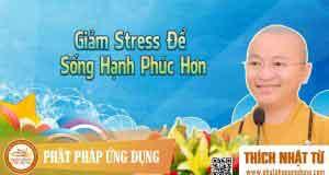 Giảm stress để sống hạnh phúc hơn