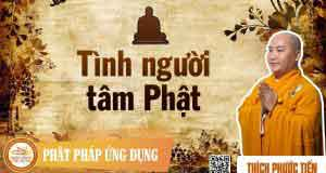 Tình người tâm Phật