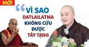 Vì sao Đức Đạt Lai Lạt Ma không cứu được Tây Tạng
