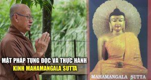 Thực hành kinh Mahamangala Sutta để có an vui hạnh phúc